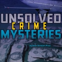 Unsolved Crime Mysteries - Sean Price