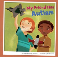 My Friend Has Autism - Amanda Tourville