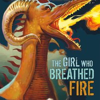 The Girl Who Breathed Fire - Michael Dahl