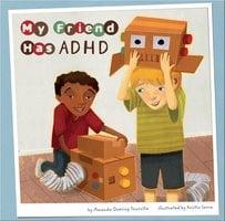 My Friend Has ADHD - Amanda Tourville