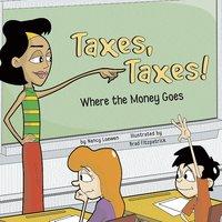 Taxes, Taxes! - Nancy Loewen