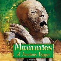 Mummies of Ancient Egypt - Brianna Hall