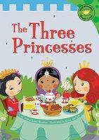 The Three Princesses - Trisha Speed Shaskan
