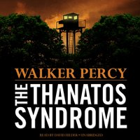The Thanatos Syndrome