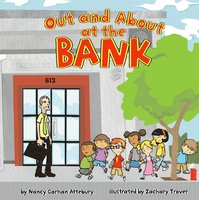 Out and About at the Bank - Nancy Attebury