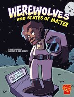 Werewolves and States of Matter - Janet Slingerland
