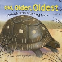 Old, Older, Oldest - Michael Dahl