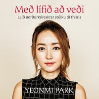 Með lífið að veði - Yeomi Park