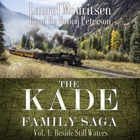 The Kade Family Saga Vol. 4 - Laurel Mouritsen