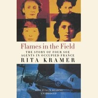 Flames in the Field - Rita Kramer