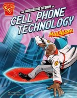 The Amazing Story of Cell Phone Technology - Tammy Enz