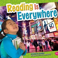 Reading Is Everywhere - Martha Rustad