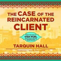 The Case of the Reincarnated Client - Tarquin Hall