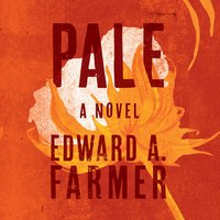 Pale - Edward A. Farmer