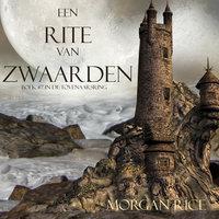 Een Rite Van Zwaarden (Boek #7 In De Tovenaarsring) - Morgan Rice