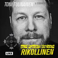 Olin Ruotsin etsityin rikollinen - Gunnar von Sydow, Toni Tuunainen