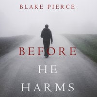 Before He Harms - Blake Pierce