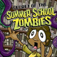 Secret of the Summer School Zombies - Scott Nickel