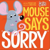 "Mouse Says ""Sorry"" - Michael Dahl"