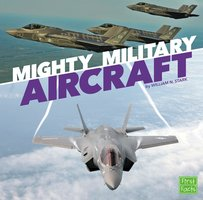 Mighty Military Aircraft - William Stark