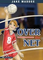 Over the Net - Jake Maddox