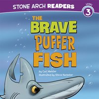 The Brave Puffer Fish - Cari Meister