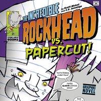 The Incredible Rockhead vs Papercut!