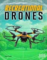Recreational Drones - Matt Chandler