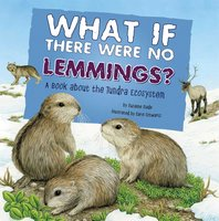 What If There Were No Lemmings? - Suzanne Slade