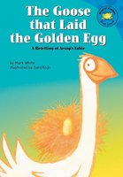 The Goose that Laid the Golden Egg - Mark White