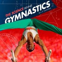 The Science Behind Gymnastics - L. E. Carmichael