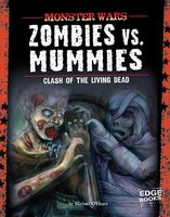 Zombies vs. Mummies - Michael O'Hearn