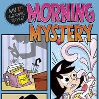 Morning Mystery - Christianne Jones