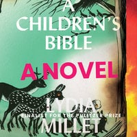 A Children's Bible - Lydia Millet