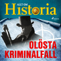 Olösta kriminalfall - Allt om Historia