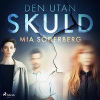 Den utan skuld - Mia Söderberg