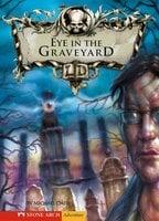 The Eye in the Graveyard - Michael Dahl