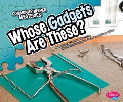 Whose Gadgets Are These? - Amanda Tourville