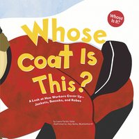 Whose Coat Is This? - Laura Purdie Salas