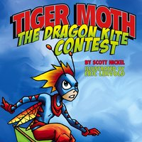 Tiger Moth and the Dragon Kite Contest - Aaron Reynolds