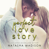 Perfect Love Story - Natasha Madison