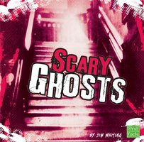 Scary Ghosts - Jim Whiting