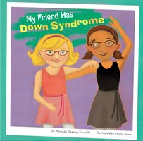 My Friend Has Down Syndrome - Amanda Tourville