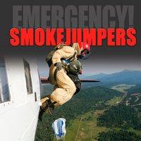 Smokejumpers - Justin Petersen