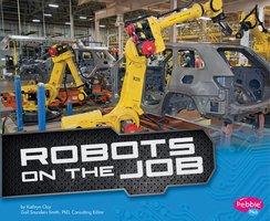 Robots on the Job - Kathryn Clay