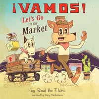 ¡Vamos! Let's Go to the Market - Raúl The Third