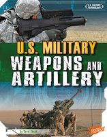 U.S. Military Weapons and Artillery - Carol Shank