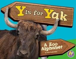 Y Is for Yak - Laura Purdie Salas