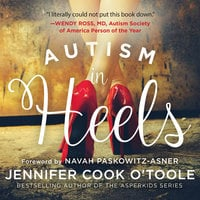 Autism in Heels - Jennifer O'Toole