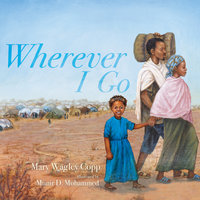 Wherever I Go - Mary Wagley Copp